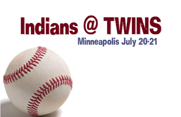Indians @ Twins