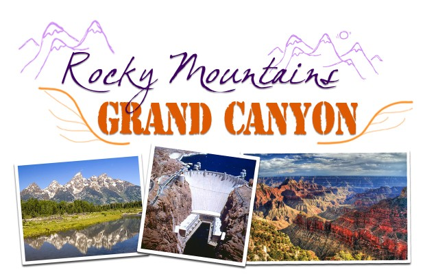 Rocky Mountains and Grand Canyon! 8/3-14 2016